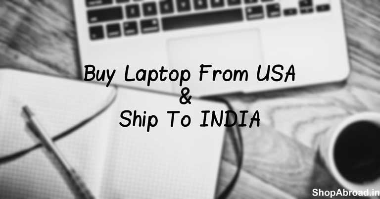 Import Laptop From USA To India