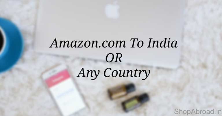 10bbed9cc9 How To Buy Products From Amazon.com in India(or any country)?