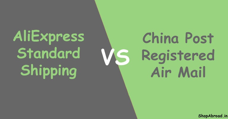 AliExpress Standard Shipping Vs China Post Registered Air Mail